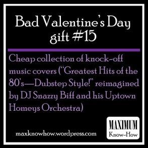 Bad Valentine's Day Gift #15