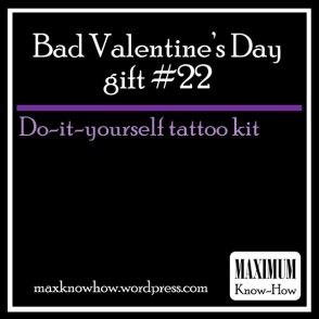 Bad Valentine's Day Gift #22